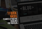 Hacks to Write Attractive Headlines for Your Blog