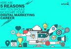 Top 5 Reasons to Choose Digital Marketing as a Career